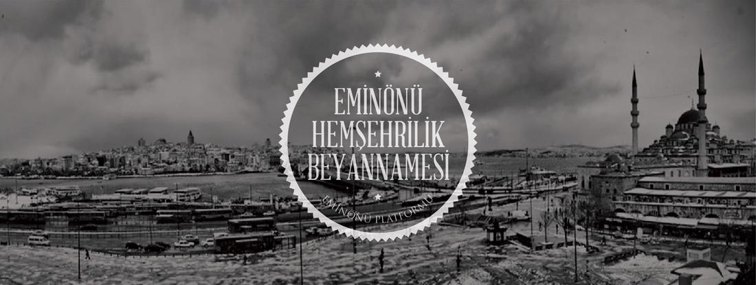 EMİNÖNÜ<br />HEMŞEHRİLİK BEYANNAMESİ